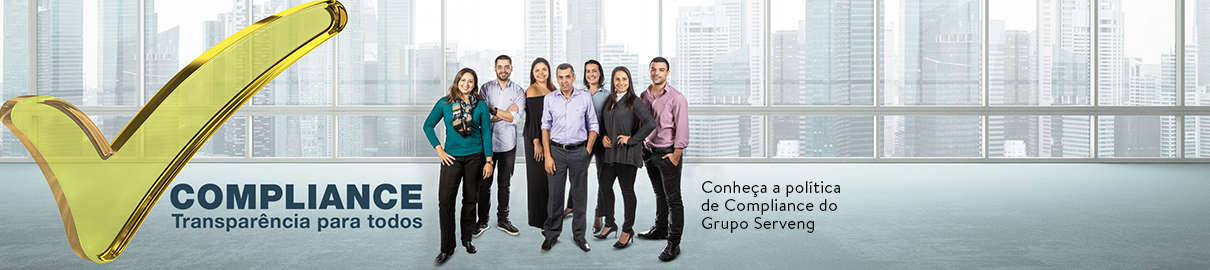 Conheça a política de Compliance do Grupo Serveng